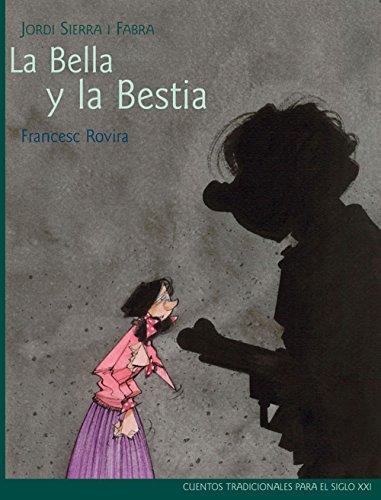9788468306056: Clásicos siglo XXI: La Bella y la Bestia, por Jordi Sierra i Fabra (Cuentos tradicionales para el siglo XXI)