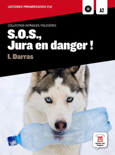 9788468306209: S.O.S., Jura en danger! (Difusión) (Intrigues policières) - 9788468306209
