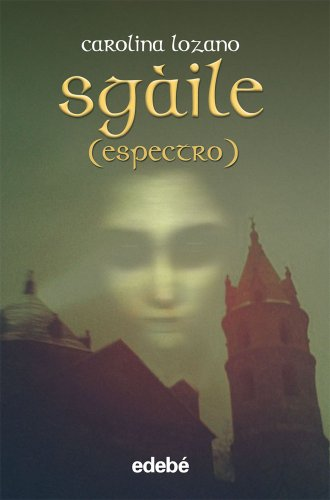 9788468307190: SGÀILE (Espectro) de Carolina Lozano (Fantasy)
