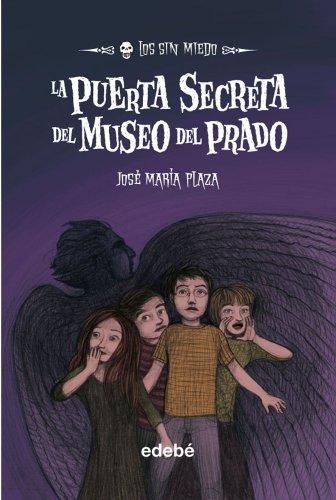 9788468307244: 9. La puerta secreta del Museo del Prado (Los sin miedo)