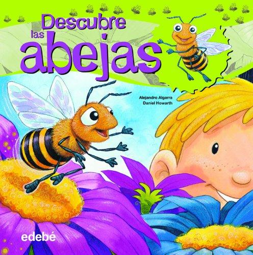 9788468307893: Descubre el mundo de las abejas (Libros de conocimientos)