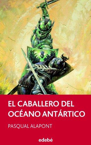 9788468308173: El caballero del océano antártico (Spanish Edition)