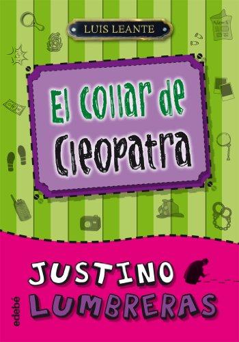 9788468308180: Justino Lumbreras - El collar de Cleopatra # 3 (Spanish Edition)