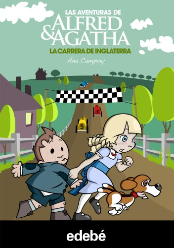 9788468308487: Alfred & Agatha 6. La carrera de Inglaterra (Las aventuras de Alfred & Agatha)