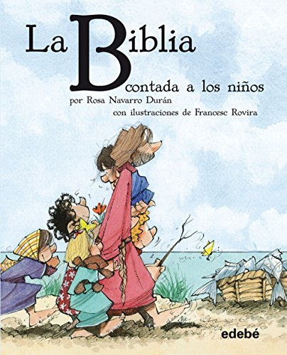 9788468308623: La Biblia contada a los niños (BIBLIOTECA ESCOLAR CLÁSICOS CONTADOS A LOS NIÑOS)