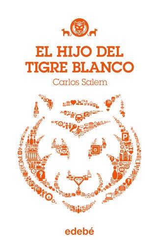 9788468308708: El hijo del trigre blanco (Spanish Edition)