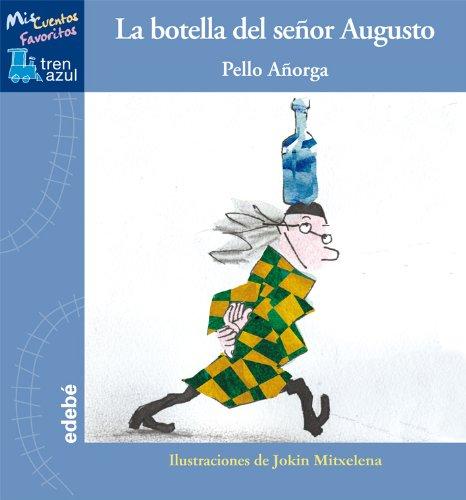 9788468309040: La botella del señor Augusto (Spanish Edition)