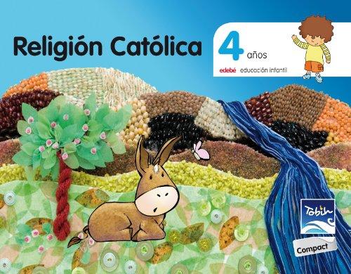 9788468309880: RELIGIÓN CATOLICA 4 AÑOS TOBIH-COMPACT - 9788468309880