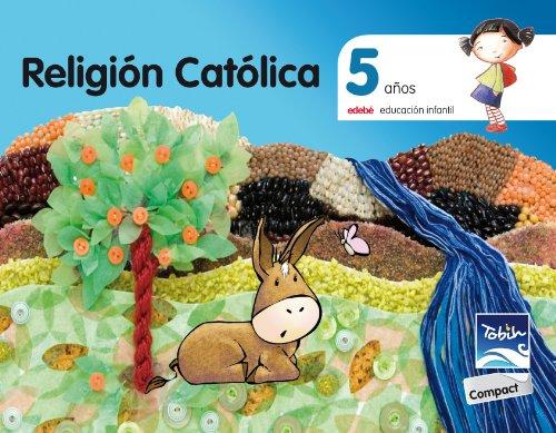 9788468309897: Religión Católica, 5 años : Tobih - Compact