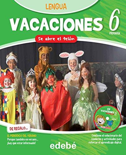 9788468310084: VACACIONES LENGUA 6EP. SE ABRE EL TELÓN - 9788468310084