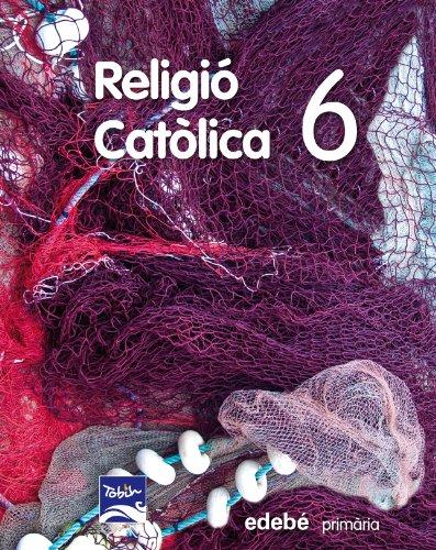 9788468310152: RELIGIÓ CATÒLICA 6 EP