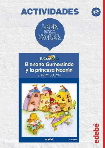 9788468310619: ENANO GUMERSINDO Y LA PRINCESA NOAMIN -LEER PARA SABER