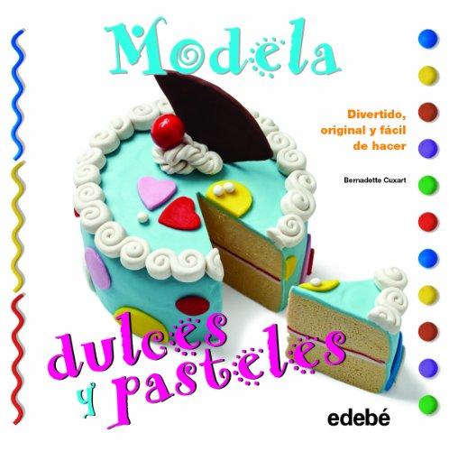 9788468311593: Modela dulces y pasteles con plastilina