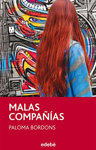 MALAS COMPANIAS