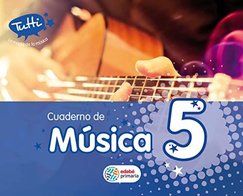 MUSICA TUTTI EP5 CUADERNO TRABAJO