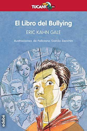 9788468312774: El Libro del Bullying: 28 (Tucan rojo)