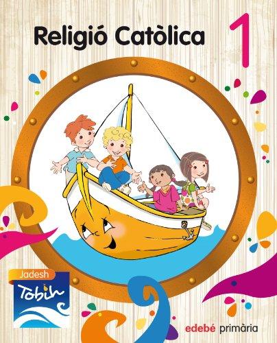9788468314273: RELIGIÓ CATÒLICA 1 (JADESH TOBIH)