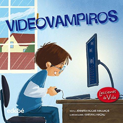 Lecciones de vida: Videovampiro (Spanish Edition): Jennifer Moore-Mallinos