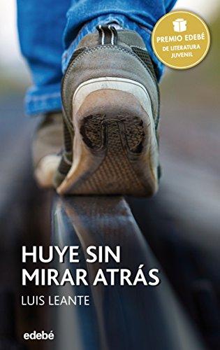 Huye Sin Mirar Atrás/ Run And Don't: Leante, Luis