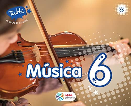 9788468320168: MUSICA 6ºEP TUTTI 15 EDEMU16EP