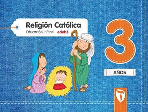9788468332024: RELIGIÓN CATÓLICA 3 AÑOS