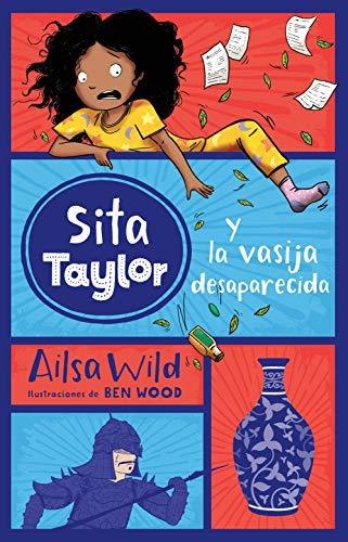 9788468334509: Sita Taylor y la vasija desaparecida, n.º 3