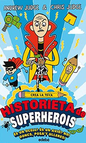 9788468335209: Crea la teva historieta de superherois