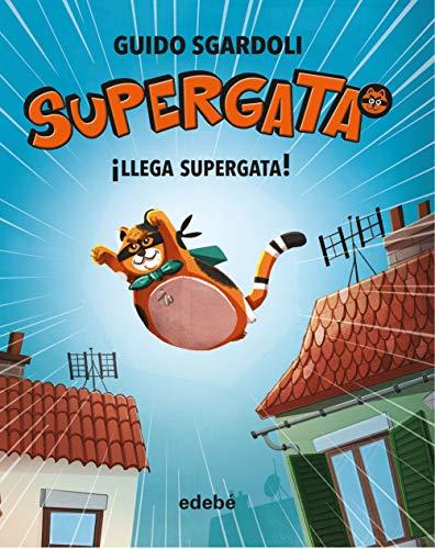 9788468340661: ¡Llega Supergata!