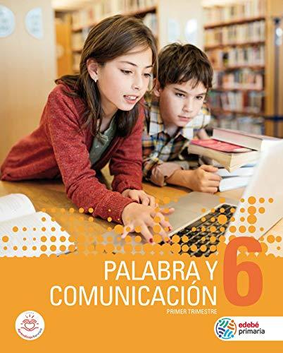 9788468341538: PALABRA Y COMUNICACIÓN 6