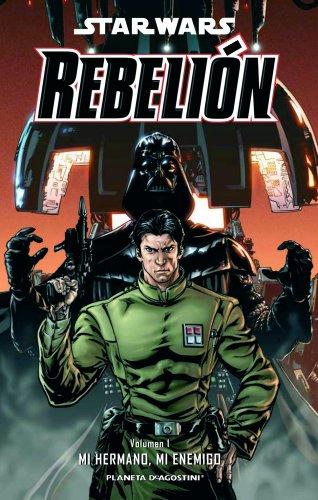 9788468400884: Star Wars Rebelión nº 01/03: Mi hermano, mi enemigo