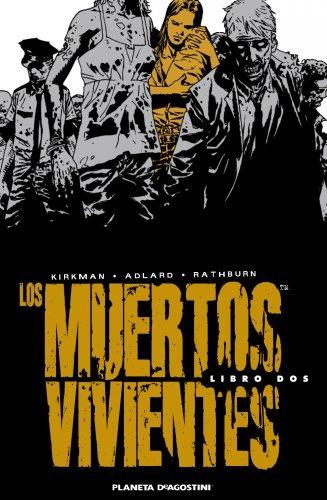 9788468402789: Los muertos vivientes (Edición integral) nº 02 (Los Muertos Vivientes integral)