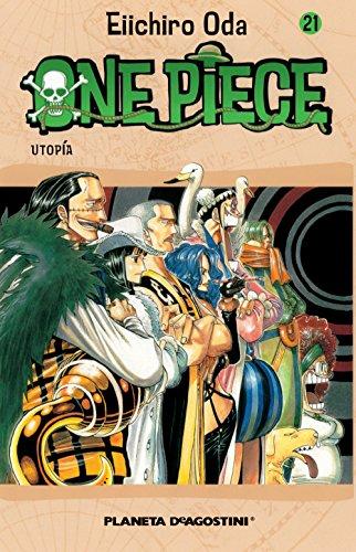 9788468471723: One Piece nº 21: Utopía (Manga Shonen)