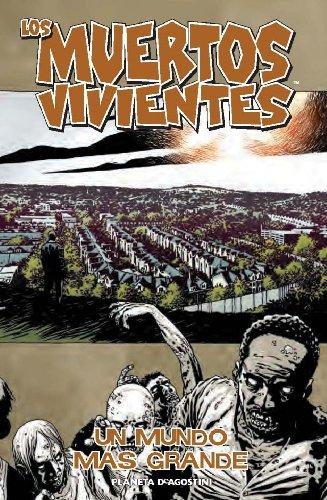 9788468477466: Los muertos vivientes nº 16/32: Un mundo más grande (Los Muertos Vivientes (The Walking Dead Cómic))