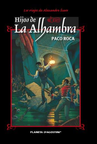 9788468477602: Hijos de la Alhambra (Nueva edición): Aventuras de Alexander Ícaro