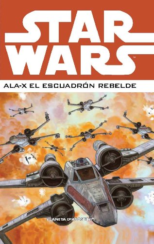 9788468478395: Star Wars: Ala-X Escuadron rebelde 02