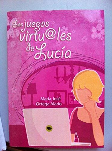 9788468607047: Los juegos virtuales de Lucía
