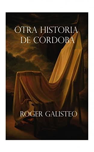9788468627076: Otra historia de Córdoba