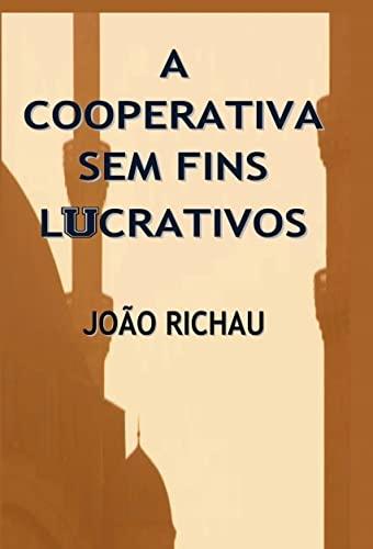 9788468642116: A cooperativa sem fins lucrativos