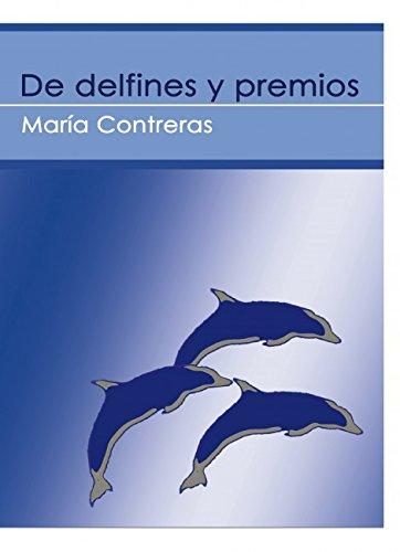 9788468657301: De delfines y premios -libro electrónico-