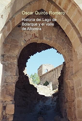 9788468665269: Historia del Lago de Bolarque y el Valle de Altomira