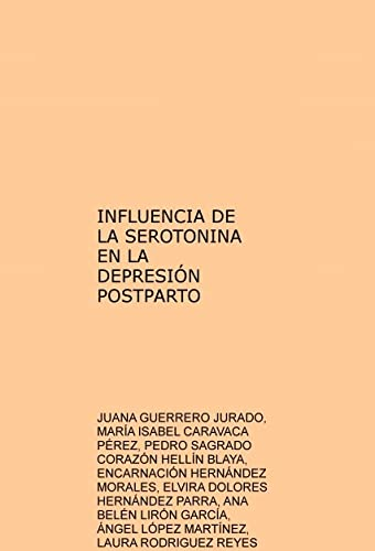9788468671895: INFLUENCIA DE LA SEROTONINA EN LA DEPRESIÓN POSTPARTO