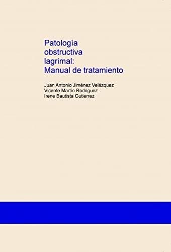 9788468675008: Patología obstructiva lagrimal: Manual de tratamiento