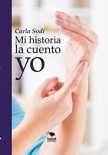 9788468678238: Mi historia la cuento Yo.
