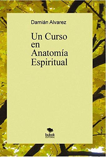 9788468679068: Un Curso en Anatomía Espiritual