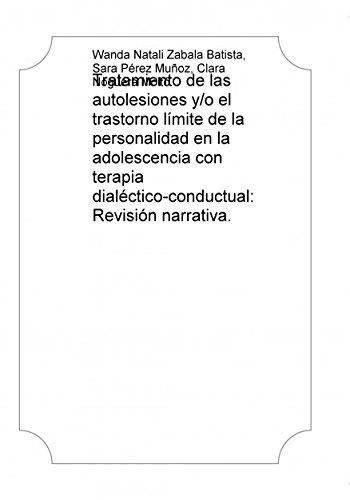 9788468686752: Tratamiento de las autolesiones y/o el trastorno límite de la personalidad en la adolescencia con terapia dialéctico-conductual: Revisión [...]