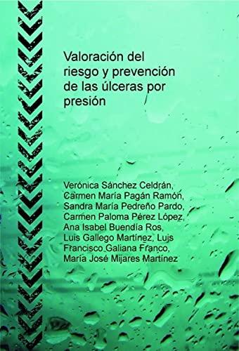 9788468688640: Valoración del riesgo y prevención de las úlceras por presión