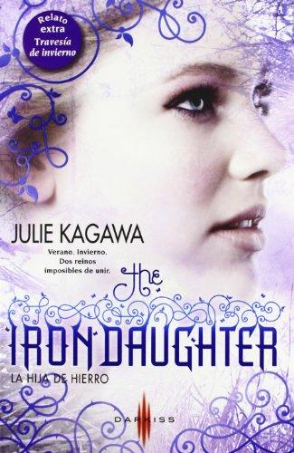 9788468709208: The Iron daughter - La hija de hierro; Travesía de invierno (DARKISS)