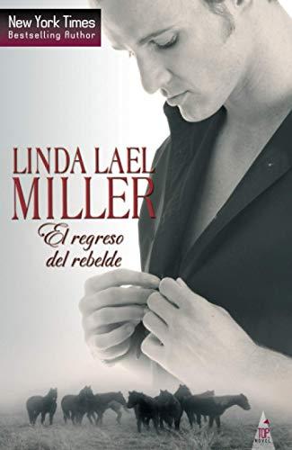 9788468709239: El Regreso Del Rebelde (TOP NOVEL)