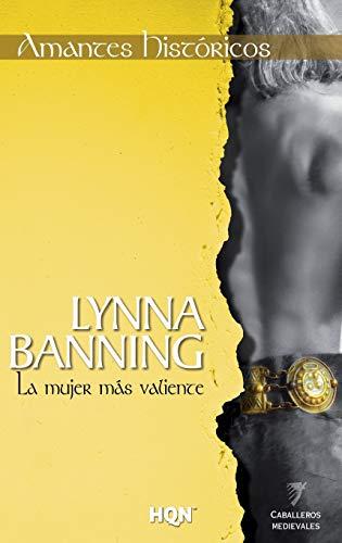 9788468739618: La mujer mas valiente (COL AMANTES HISTORICOS, Band 11)