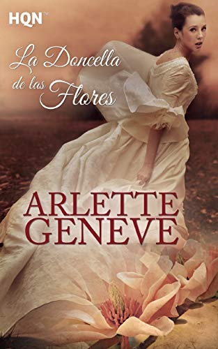 La doncella de las flores: Geneve, Arlette